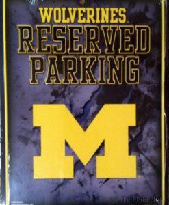 Michigan Wolverines NCAA Metal Parking Sign