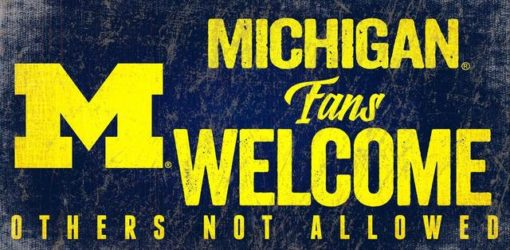 """Michigan Wolverines Wood Sign - Fans Welcome 12""""x6"""""""